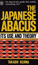 The Japanese Abacus : Its Use and Theory by…