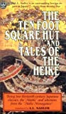 Sadler, A L: Ten Foot Square Hut and Tales of the Heike