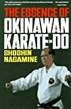 Nagamine, Shoshin: The Essence of Okinawan Karate-do