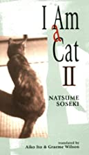 I am a Cat: v.2: Vol 2 (Tut books) by Soseki…