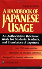 A Handbook of Japanese Usage by Francis G.…