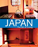 Kimura, Shin: Japan the Art of Living: A Sourcebook of Japanese Style for the Western Home