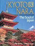 Sandoz, Philip: Kyoto & Nara: The Soul of Japan