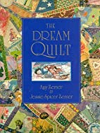 The Dream Quilt by Amy Zerner