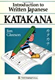 Jim Gleeson: Introduction to Written Japanese Katakana (Tuttle Language Library)