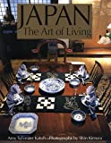Katoh, Amy Sylvester: Japan : The Art of Living
