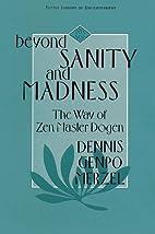Beyond Sanity & Madness Way of Zen Mas…