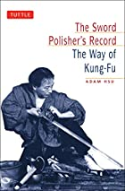 The Sword Polisher's Record: The Way of…