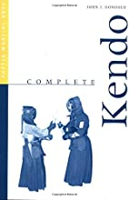Complete Kendo (Complete Martial Arts) by…