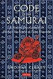Daidoji, Yuzan: The Code of the Samurai: A Modern Translation of the Bushido Shoshinshu of Taira Shigesuke