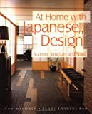 Jean Mahoney: At Home with Japanese Design: Accents, Structure and Spirit