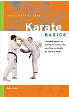 Karate Basics (Tuttle Martial Arts) by Robin…
