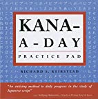 Kana a Day Practice Pad (Tuttle Practice…