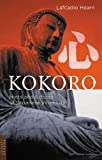 Hearn, Lafcadio: Kokoro: Hints & Echos Of Japanese Inner Life