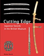 Cutting Edge: Japanese Swords in the British…