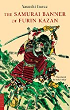 The Samurai Banner of Furin Kazan by Yasushi…