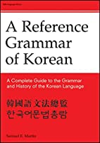 Reference Grammar of Korean: A Complete…
