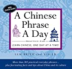 A Chinese Phrase A Day Practice Pad by Sam…