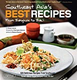 Hutton, Wendy: Southeast Asia's Best Recipes: From Bangkok to Bali