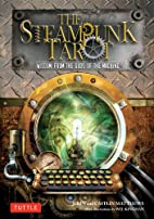 Steampunk Tarot: Wisdom from the Gods of the…