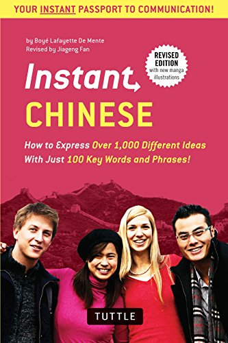 instant-chinese-how-to-express-over-1000-different-ideas-with-just-100-key-words-and-phrases-a-mandarin-chinese-phras-dictionary-instant-phras-series