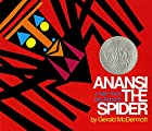 Anansi the Spider: A Tale from the Ashanti…