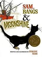 Sam, Bangs & Moonshine (Owlet Book) by…
