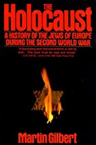 The Holocaust: A History of the Jews of…