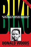 Woods, Donald: Biko: The Book Behind Richard Attenborough&#39;s Cry Freedom
