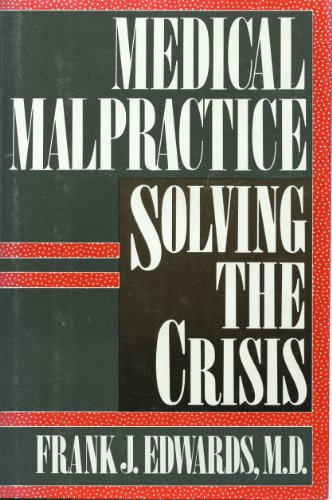 medical-malpractice-solving-the-crisis