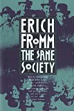 Fromm, Erich: The Sane Society