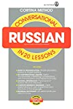 Cortina Institute of Languages Staff: Conversational Russian in 20 Lessons