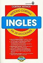 Método Cortina: inglés en 20 lecciones by…