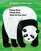 Panda Bear, Panda Bear, What Do You See? by…