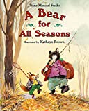 Fuchs, Diane M.: A Bear for All Seasons