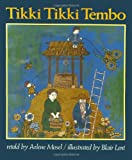 Mosel, Arlene: Tikki Tikki Tembo