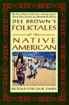 Dee Brown's Folktales of the Native…