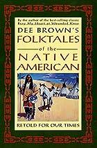 Dee Brown's Folktales of the Native…