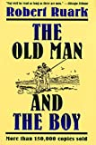 Ruark, Robert: The Old Man and the Boy