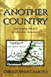 Camuto, Christopher: Another Country: Journeying Toward the Cherokee Mountains