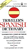 Laita, Luis M.: Traveler&#39;s Spanish Dictionary: English-Spanish/Spanish-English