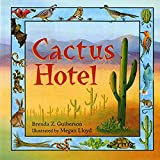 Guiberson, Brenda: Cactus Hotel