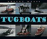 Maass, Robert: Tugboats