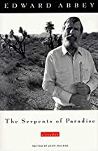 The Serpents of Paradise: A Reader by Edward…