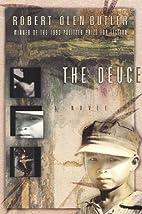 The Deuce by Robert Olen Butler
