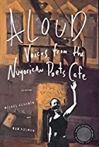 Aloud: Voices from the Nuyorican Poets Cafe…