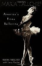 Maria Tallchief: America's Prima…