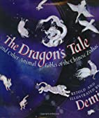 The dragon's tale and other animal fables of…