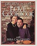 Buscaglia, Leo F.: Leo Buscaglia's Love Cookbook