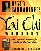David Carradine's Tai Chi Workout: The…